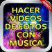 Download Hacer Videos De Fotos Con Musica y Escribir Guia v1.0 APK