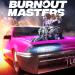 Download Burnout Masters v1.0023 APK New Version