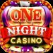 Download One Night Casino – Slots Vegas 777 v2.18.21 APK New Version