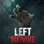 Left to Survive: Dead Zombie Shooter. Apocalypse v4.7.2 APK Download Latest Version