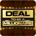Deal To Be A Millionaire v1.5.1 APK Download Latest Version